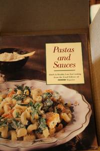 Pastas and Sauces: Easy Low-Fat Dishes Based on One of the World's Most  Versatile Ingredients