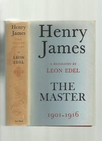 Henry James, The Master 1901-1916
