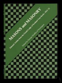 Masons and Masonry: Selected Articles from the Grand Lodge of Scotland Year Books 1953-72.