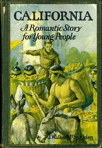 CALIFORNIA-A ROMANTIC STORY FOR YOUNG PEOPLE