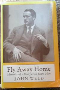 image of Fly Away Home: Memoirs of a Hollywood Stuntman