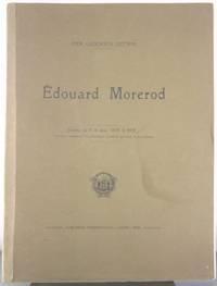 Edouard Morerod [Signed by Morerod]