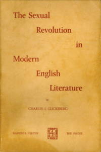 The sexual revolution in modern English literature by  CHARLES I GLICKSBERG - Paperback - 1973 - from Antiquariaat Parnassos and Biblio.com