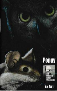 Poppy [The Dimwood Forest Chronicles] by Avi - Hardcover - 2002 - from leura books and Biblio.com