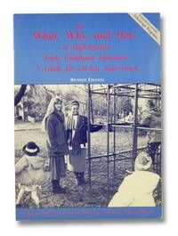The What, Why, and How of High-Quality Early Childhood Education: A Guide for On-Site Supervision