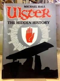 Ulster: The hidden history