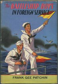 image of The Battleship Boys in Foreign Service or Earning New Ratings in European Seas