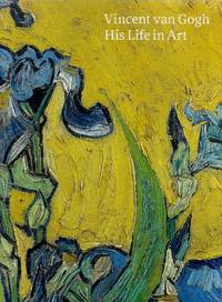 image of Vincent van Gogh: His Life in Art