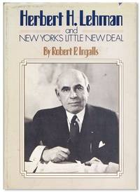 Herbert H. Lehman and New York's Little New Deal