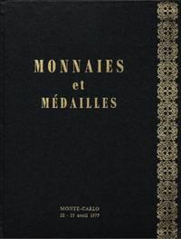image of Monnaies et Medailles : Catalogue de Vente  le Vendredi 22 et Samedi 23 Avril 1977 a L'Hotel Loews de Monte Carlo