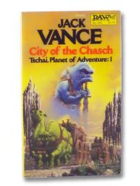 City of the Chasch (Tschai, Planet of Adventure: Book 1)