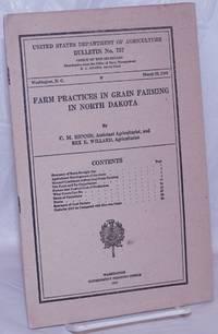 image of Farm Practices in Grain Farming in North Dakota