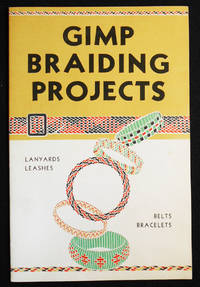 image of Gimp Braiding Projects; Written and Illustrated by Charles E. White, Jr.
