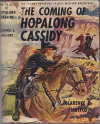 The Coming of Hopalong Cassidy (Hopalong Cassidy, 2) by Clarence Edward Mulford - Hardcover - n.d. - from Books of the World (SKU: RWARE0000002887)