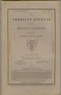 The American Journal of the Medical Sciences April 1867 by  Isaac HAYS - Paperback - 1867 - from Attic Books and Biblio.com