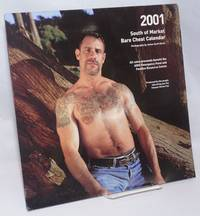 image of The 2001 South of Market Bare Chest calendar: a presentation of the winners of the 2000 S.F. Eagel Bare Chest Contests