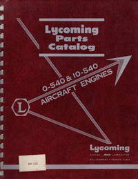 Avco Lycoming Parts Catalog: Model O-540, IO-540 Series Aircraft Engines. PC-115
