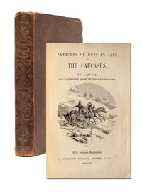 [A Hero of Our Time] Sketches of Russian Life in the Caucasus. By a Russe