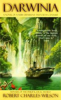 Darwinia : A Novel of a Very Different Twentieth Century