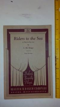 Riders To the Sea a Play in One Act