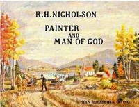 image of R.H. Nicholson, painter and man of God; Signed Copy