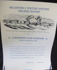 Collecting and Writing Western Railroad History by Myrick  David F - First Edition - 1971 - from Montanita Publishing  and Biblio.com