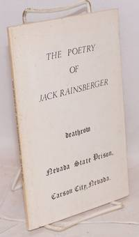 image of The poetry of Jack Rainsberger #7588  Death Row, Nevada State Prison
