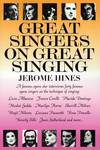 image of Great Singers on Great Singing: A Famous Opera Star Interviews 40 Famous Opera Singers on the Technique of Singing (Limelight)