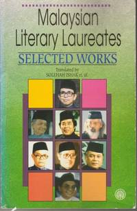 Malaysian Literary Laureates : Selected Works