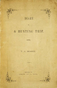 Diary of a Hunting Trip, 1888