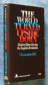 image of The World Turned Upside Down: Radical Ideas During the English Revolution