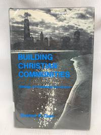 Building Christian Communities: Strategy for Renewing the Church