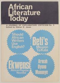 African Literature Today: A Journal of Explanatory Critism No 3 1969