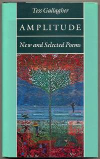 Amplitude: New and Selected Poems