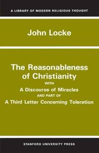 The Reasonableness of Christianity  and a Discourse of Miracles Library of Modern Religious Thought