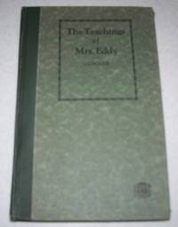 The Teachings of Mrs. Eddy by W.T. Conner - Hardcover - 1926 - from Easy Chair Books (SKU: 103787)