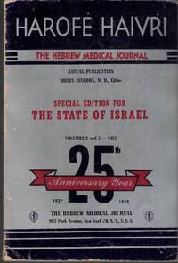 Harofe Haivri, The Hebrew Medical Journal. Semi-Annual Publication 1952 - Vol. 1-2