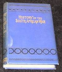 Complete History of the South African War in 1899 - 1900