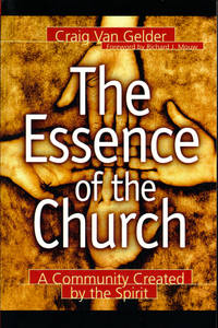 The Essence of the Church: A Community Created by Spirit