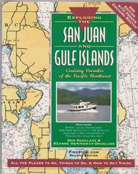 image of EXPLORING THE SAN JUAN AND GULF ISLANDS Cruising Paradise of the Pacific  Northwest, 2nd Ed.