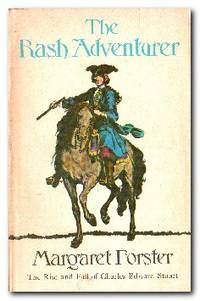 image of The Rash Adventurer The Rise and Fall of Charles Edward Stuart