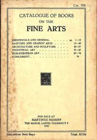 Catalogue 706/1952: Catalogue of Books on the Fine Arts. Periodicals and  General - Painting and Graphic Arts - Architecture and Sculpture, etc.