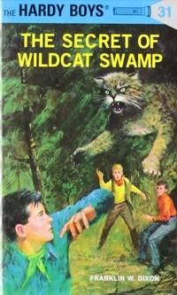 image of Hardy Boys 31: The Secret of Wildcat Swamp: 031 (Hardy Boys Mysteries)