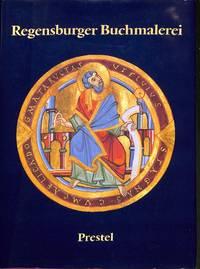 Regensburger Buchmalerei. Von frühkarolingischer Zeit bis zum Ausgang des  Mittelalters. by  F. & K. DACHS MÜTHERICH - Hardcover - 1987 - from Frits Knuf Antiquarian Books (SKU: 70286)