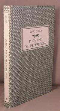 Plays and Other Writings.