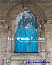 image of Luc Tuymans: Munchen, in het Koninklijk Atheneum van Antwerpen