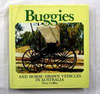 Buggies and Horse-Drawn Vehicles in Australia. (Signed by Author)