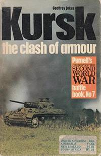 Kursk: The Clash of Armour (History of 2nd World War S.) by Jukes, Geoffrey