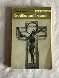 image of Crucified and Crowned
