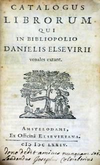 Catalogus Librorum  Qui in Bibliopolio Danielis Elsevirii Venales Extant.